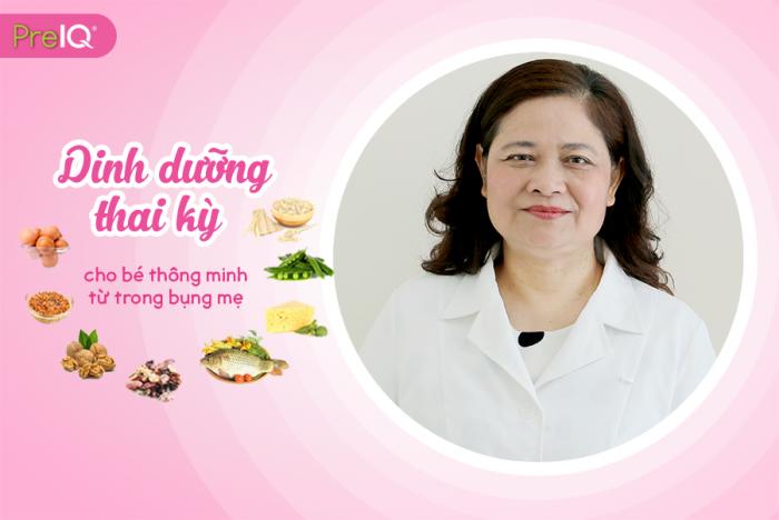 Bác sĩ Nguyễn Thị Lâm tư vấn chế độ ăn cho bà bầu giúp bé thông minh từ trong bụng mẹ.
